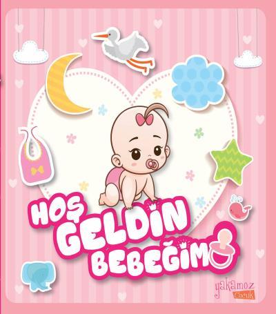 Hoş Geldin Bebeğim (Kız)