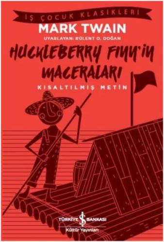 Huckleberry Finn'in Maceraları - Kısaltılmış Metin