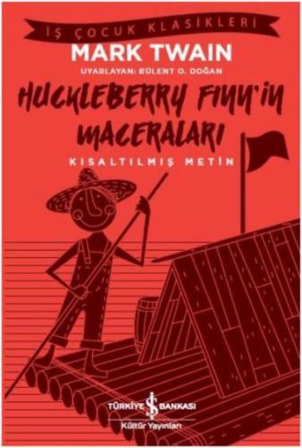Huckleberry Finn'in Maceraları - Kısaltılmış Metin Mark Twain