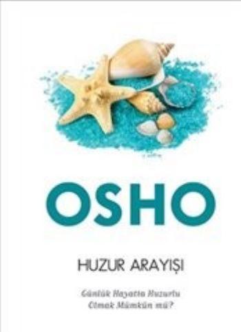 Huzur Arayışı Osho