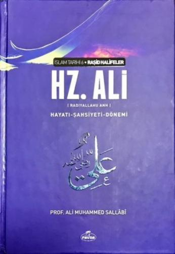 Hz. Ali (ra) Hayatı Şahsiyeti ve Dönemi (Ciltli)