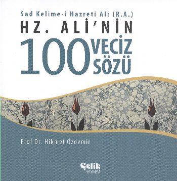 Hz. Alinin 100 Veciz Sözü