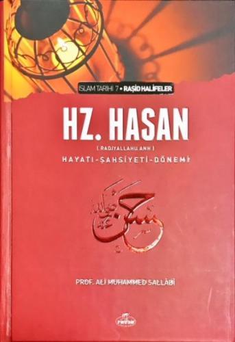 Hz. Hasan (ra) Hayatı Şahsiyeti ve Dönemi