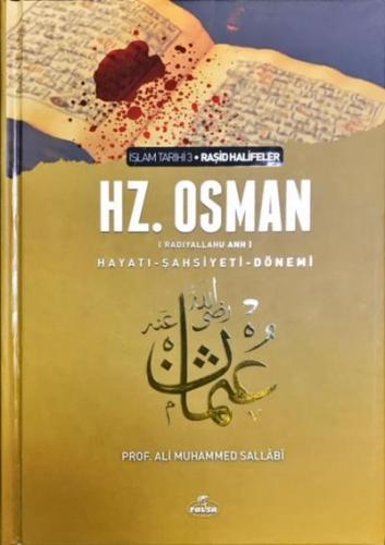 Hz. Osman (ra) Hayatı Şahsiyeti ve Dönemi
