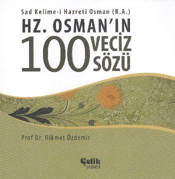 Hz. Osmanın 100 Veciz Sözü