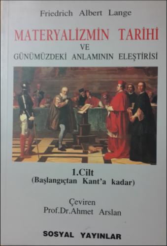 Materyalizmin Tarihi ve Günümüzdeki Anlamın Eleştirisi Friedrich Alber