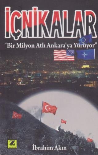 İçnikalar-Bir Milyon Atlı Ankaraya Yürüyor