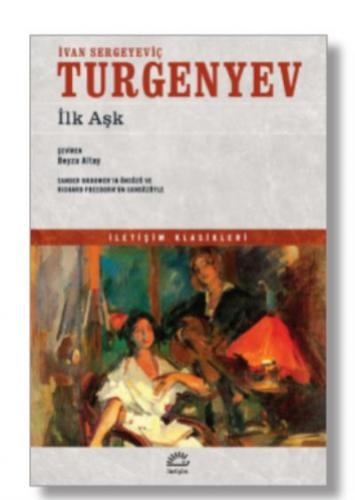 İlk Aşk Ivan Sergeyeviç Turgenyev