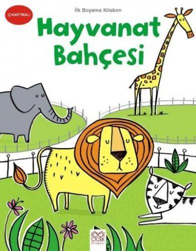 Ilk Boyama Kitabim Hayvanat Bahcesi 1001 Cicek Kitaplar Kolektif