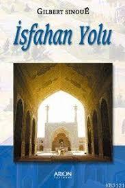 İsfahan Yolu İBN-Î SİNA