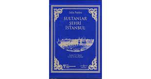 Sultanlar Şehri İstanbul