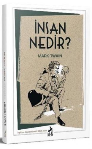 İnsan Nedir Mark Twain