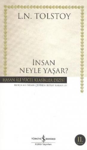 Insan Neyle Yaşar (K.Kapak) Lev Nikolayeviç Tolstoy