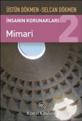 İnsanın Korunakları-2: Mimari
