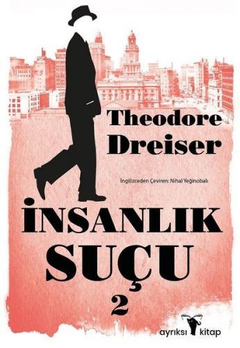 İnsanlık Suçu 2 Theodore Dreiser