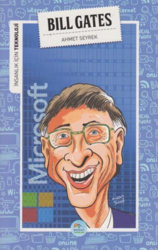 İnsanlık İçin Teknoloji - Bill Gates Ahmet Seyrek