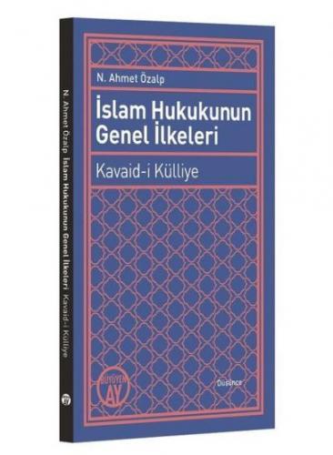 İslam Hukukunun Genel İlkeleri-Kavaid-i Külliye