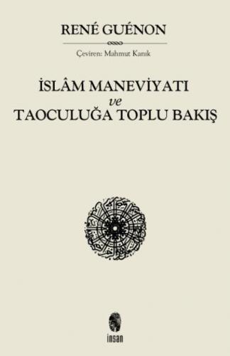 İslam Maneviyatı ve Taoculuğa Toplu Bakış