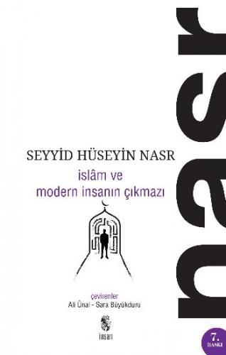 İslam ve Modern İnsanın Çıkmaz