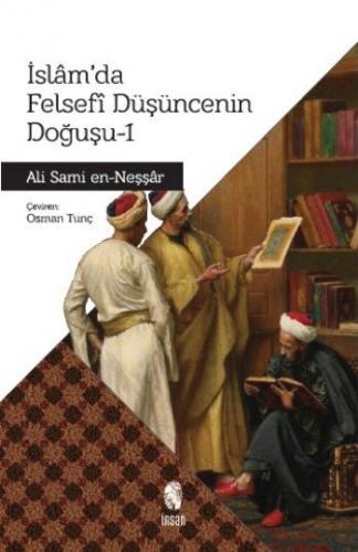 İslam'da Felsefi Düşüncenin Doğuşu-I