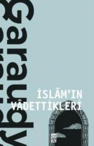 İslamın Vadettikleri