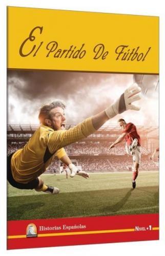 İspanyolca Hikaye El Partido De Futbol Nivel 1