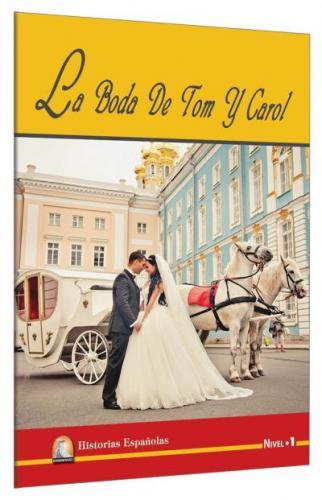 İspanyolca Hikaye La Boda De Tom Y Carol Nivel 1