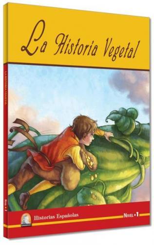 İspanyolca Hikaye La Historia Vegetal Nivel 1