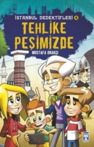 İstanbul Dedektifleri 4 Tehlike Peşimizde