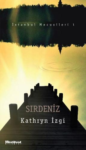 İstanbul Mecusileri 1 Sırdeniz