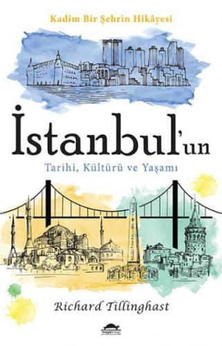 İstanbul'un Tarihi Kültürü ve Yaşamı