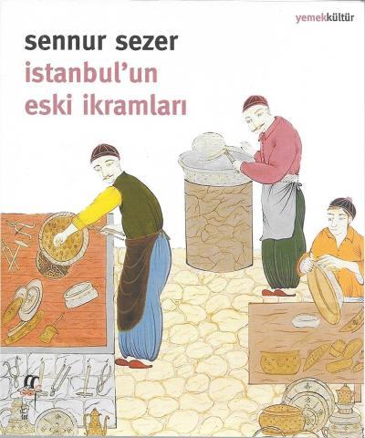 İstanbulun Eski İkramları