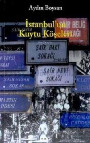 İstanbulun Kuytu Köşeleri