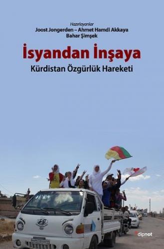 İsyandan İnşaya Kürdistan Özgürlük Hareketi
