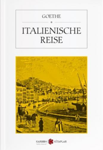 Italienische Reise Goethe