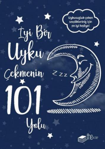 İyi Bir Uyku Çekmenin 101 Yolu Kolektif