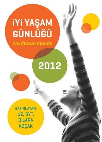 İyi Yaşam Günlüğü (2012)