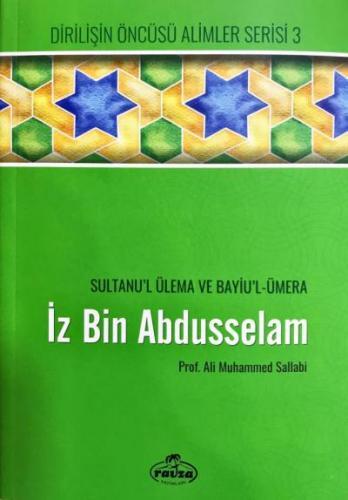 İz Bin Abdüsselam - Sultanu'l Ulema ve Bayiu'l Ümera