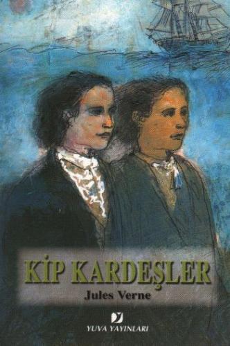 Jules Verne Serisi: Kip Kardeşler