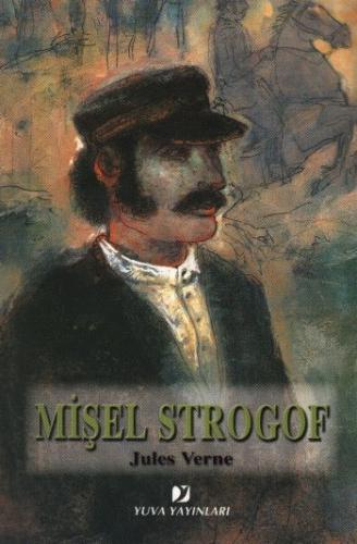 Jules Verne Serisi: Mişel Strogof