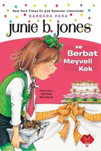 Junie B. Jones ve Berbat Meyveli Kek
