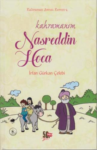 Kahramanım Nasreddin Hoca (Ciltli)