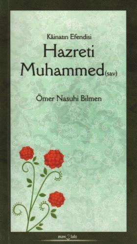 Kainatın Efendisi Hazreti Muhammed (sav)