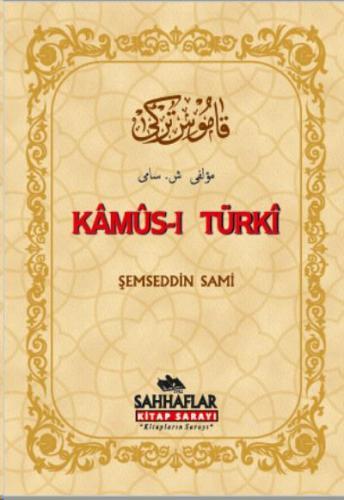 Kamus-ı Türki Ciltli-Osmanlıca
