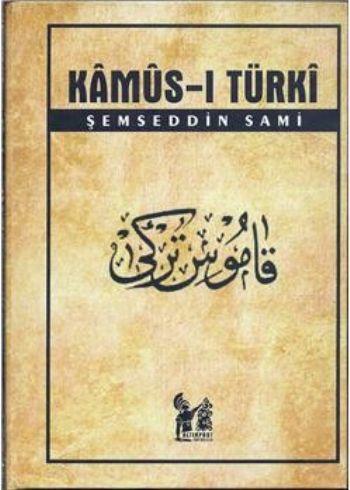 Kamus ı Turki Şemseddin Sami