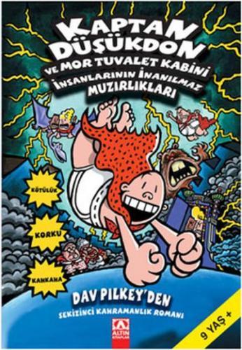 Kaptan Düşükdon-8: Ve Mor Tuvalet Kabini İnsanlarının İnanılmaz Muzırlıkları