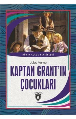 Kaptan Grantın Çocukları-Dünya Çocuk Klasikleri 7-12 Yaş