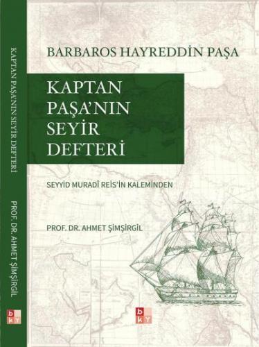Kaptan Paşa'nın Seyir Defteri