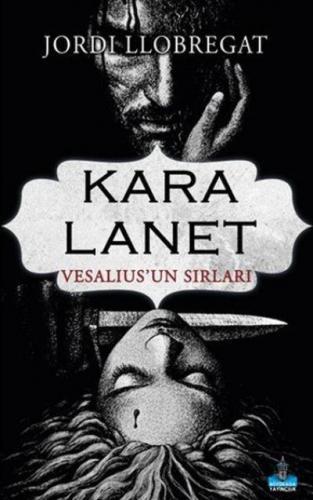 Kara Lanet-Vesalius'un Sırları