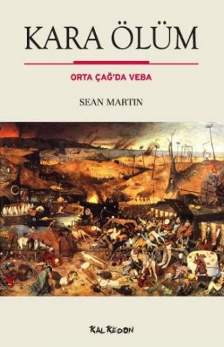 Kara Ölüm Orta Çağ'da Veba Sean Martin
